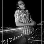 Dj Dilee D